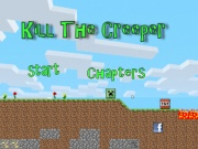 play Kill The Creeper